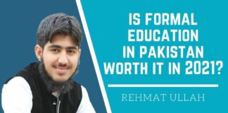 Is Formal Education In Pakistan Worth It In 2021